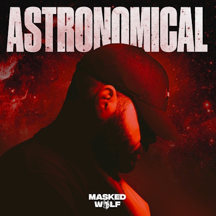 Masked Wolf – Astronomical (ZIP FILE)