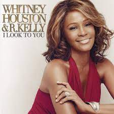 Whitney Houston Feat R. Kelly – I Look To You