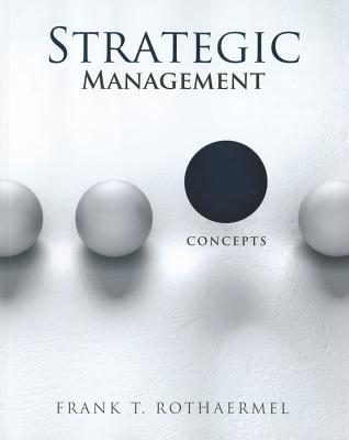 Strategic Management Concepts Book By Frank T Rothaermel