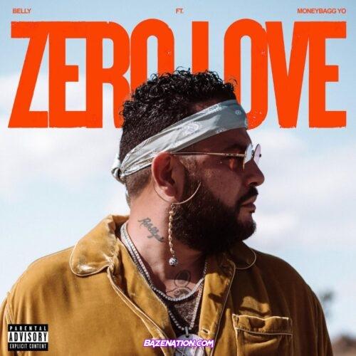 Belly – Zero Love ft. Moneybagg Yo MP3 Download