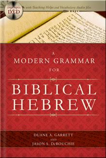 A Modern Grammar for Biblical Hebrew | Biblical and Early Christian