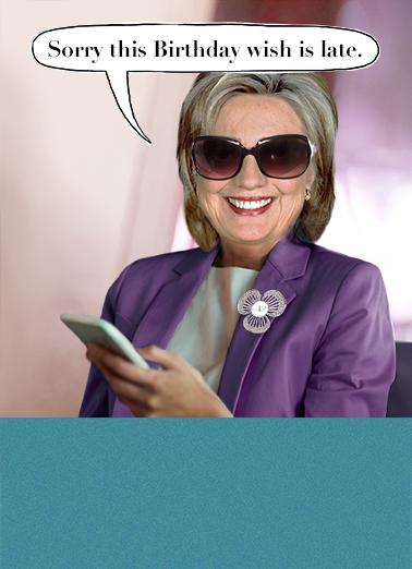 Funny Birthday Ecard Belated Birthday Hillary From