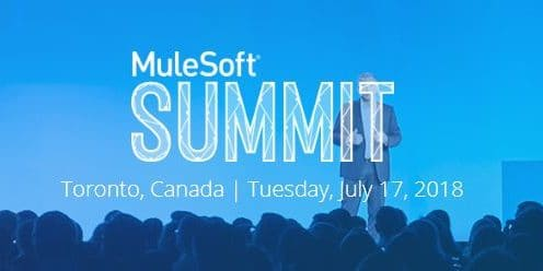 MuleSoft Summit – Toronto 2018