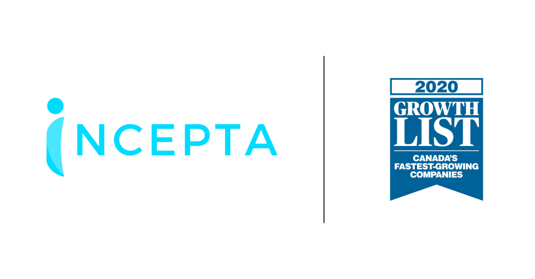 Incepta | Named One of Canada's Fastest-Growing Companies | Growth List 2020