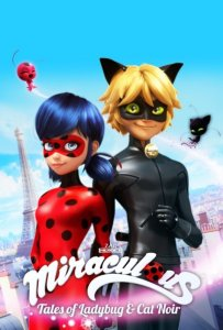 Miraculous: Tales of Ladybug & Cat Noir – Season 3