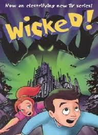 Wicked! – Season 1