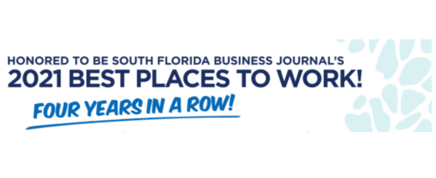 We Ranked 4th! Best Places to Work 2021 – South FL Business Journal