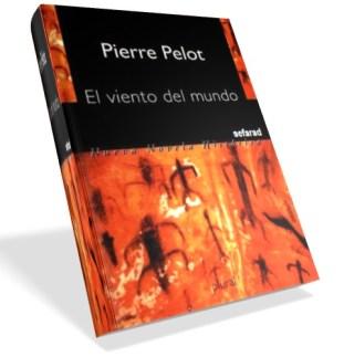 El viento del mundo – Pierre Pelot