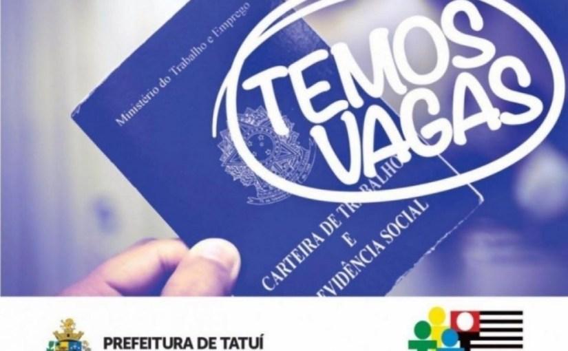 PAT DE TATUÍ ESTÁ COM 50 VAGAS   DE EMPREGO DISPONÍVEIS