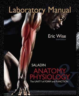 Laboratory Manual For Anatomy & Physiology The Unity Of Form And