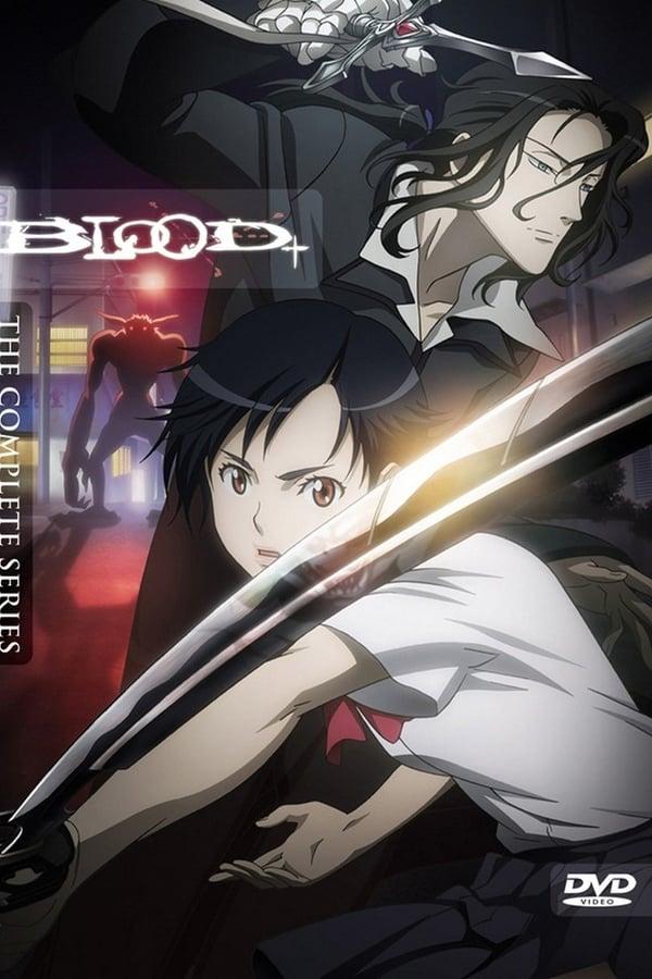 Blood+ Stream