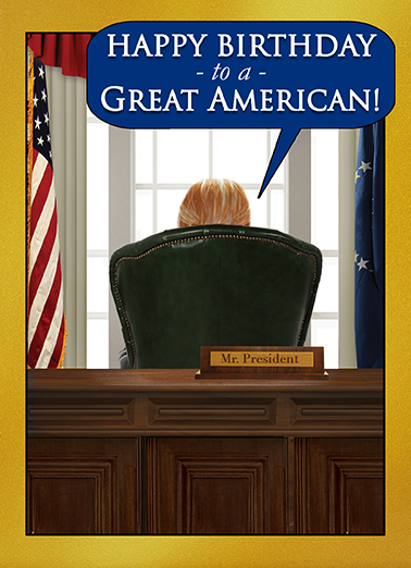 Funny Birthday Ecard Presidential Wishes From
