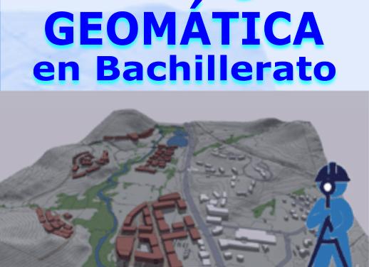 Proyecto del área STEAM «Tecnología Geomática en Bachillerato»
