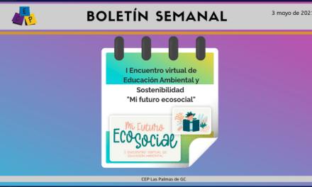 BOLETÍN SEMANAL – 3 DE mayo DE 2021 –