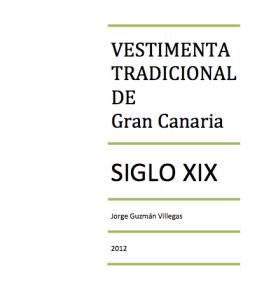 doc sobre vestimenta tradicional de Gran Canaria XIX