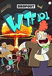 WTF 101 – Season 1