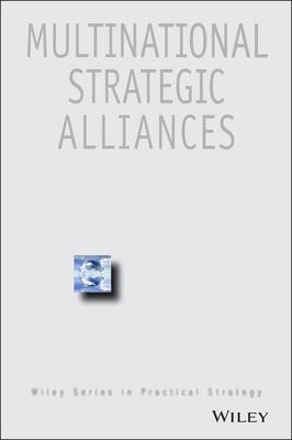 Multinational Strategic Alliances by Robert J. Mockler