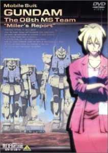 Mobile Suit Gundam: 08th MS – Miller's Report