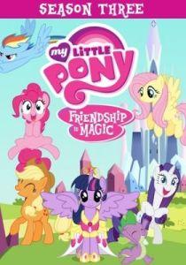 My Little Pony: Friendship Is Magic Season 3 (Dub)