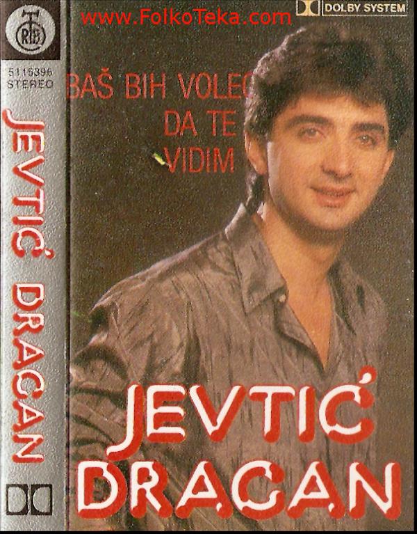 Dragan Jevtic 1986 - album Bas bih voleo da te vidim