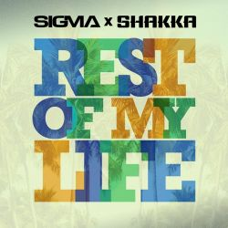 Sigma & Shakka - Rest of My Life - Single [iTunes Plus AAC M4A]