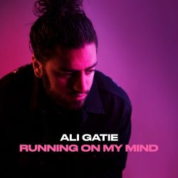 Ali Gatie - Running On My Mind - Single [iTunes Plus AAC M4A]