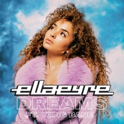 Ella Eyre - Dreams (feat. Yxng Bane) - Single [iTunes Plus AAC M4A]