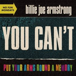 Billie Joe Armstrong - You Can't Put Your Arms Round a Memory - Single [iTunes Plus AAC M4A]
