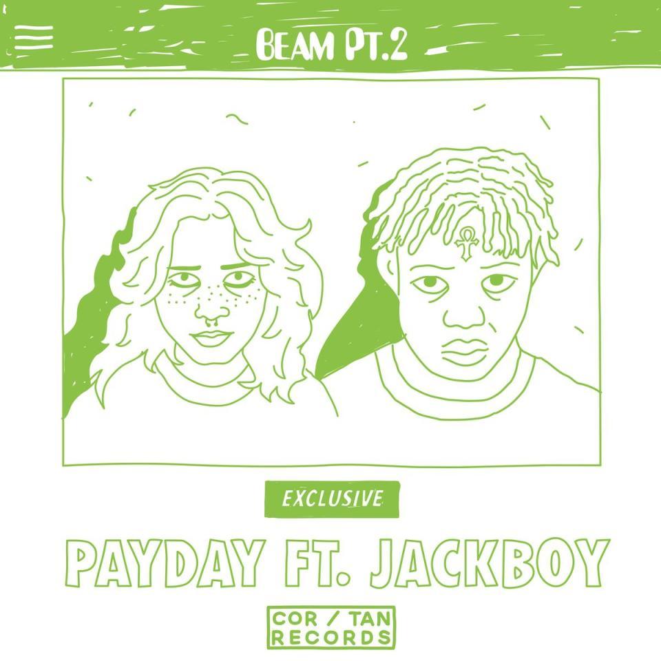 Payday Ft. JackBoy – Beam, Pt. 2 mp3 download