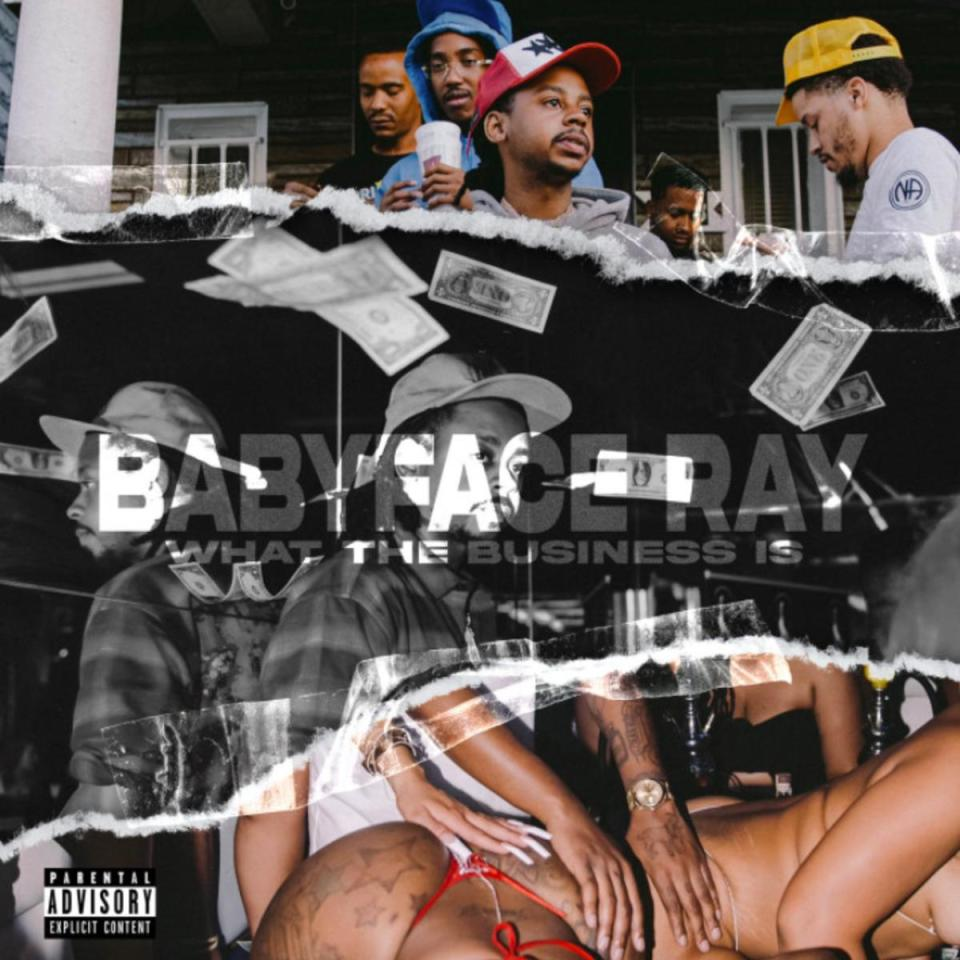 DOWNLOAD MP3: Babyface Ray – What The Business Is