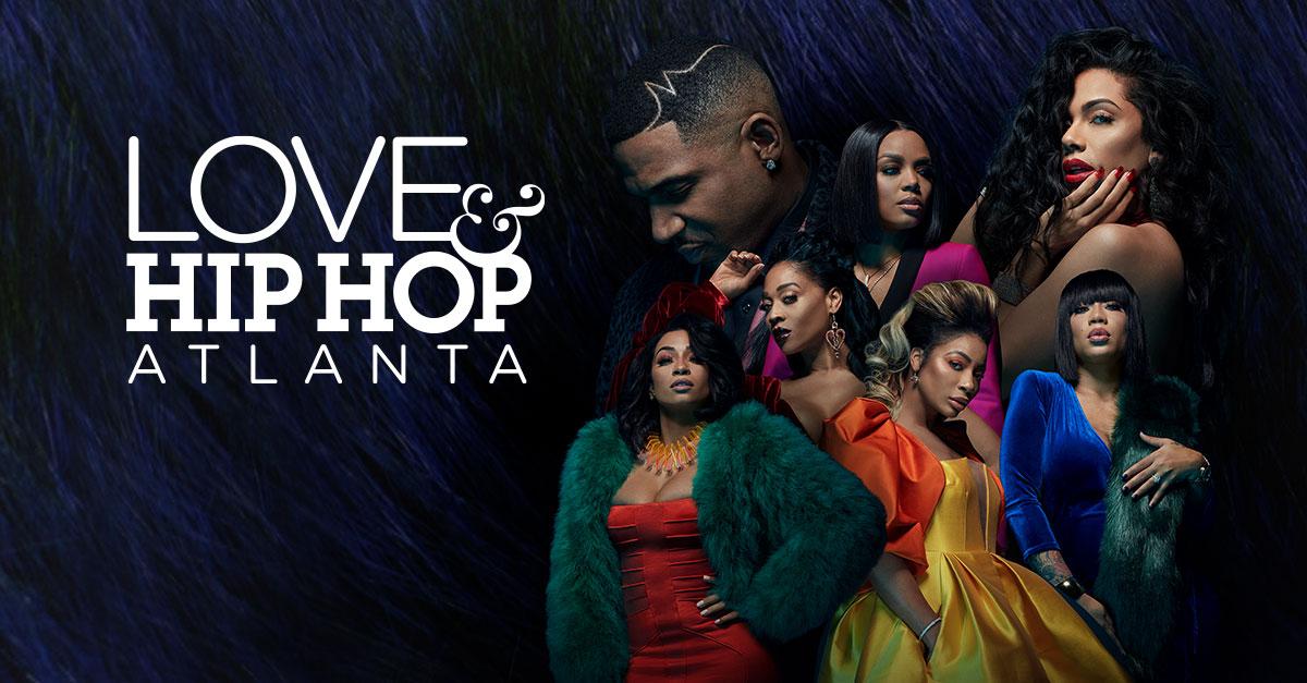Love & Hip Hop Atlanta - MTV - شاهد على Paramount Plus