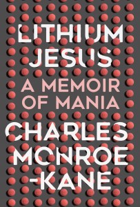 Lithium Jesus: A Memoir of Mania book cover