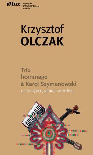 Trio a hommage a Karol Szymanowski - okładka