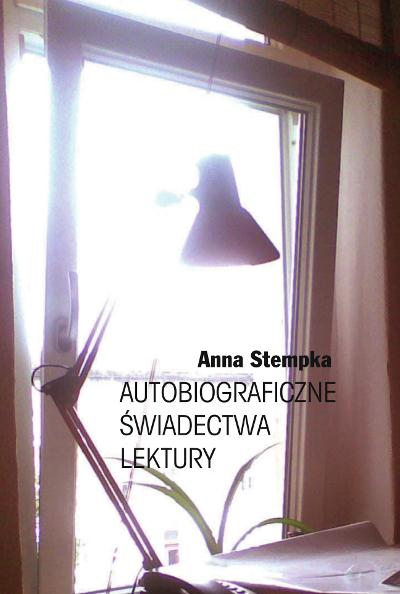 Autobiograficzne świadectwa lektury