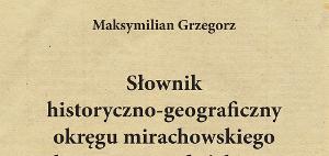 Słownik historyczno-geograficzny okręgu mirachowskiego komturstwa gdańskiego w średniowieczu