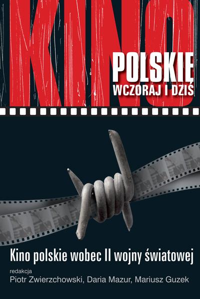 Kino polskie wobec II wojny światowej