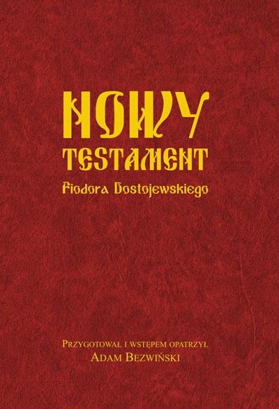 Nowy Testament Fiodora Dostojewskiego