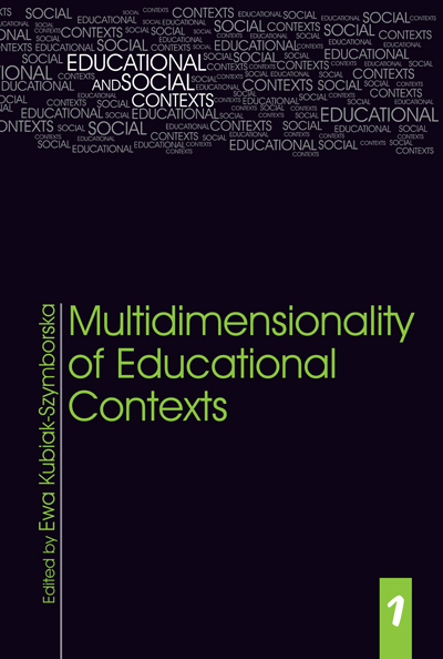 Educational and Social Context, tom 1, Multidimensionality of Educational Contexts