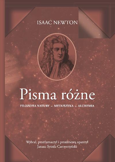 Pisma różne  Filozofia natury – metafizyka – alchemia
