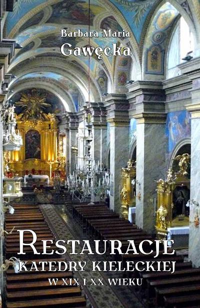 Restauracje katedry kieleckiej w XIX i XX wieku