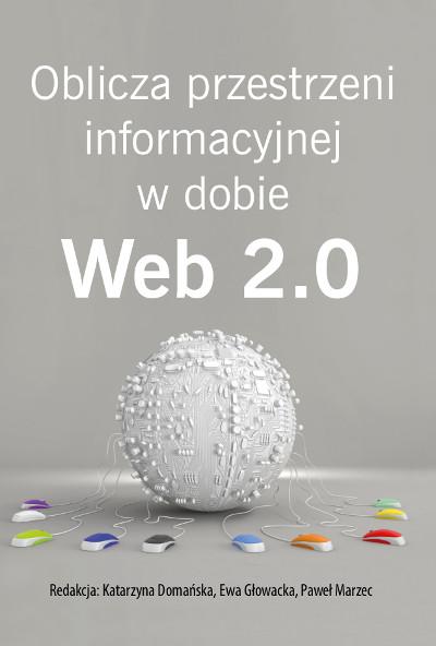 Oblicza przestrzeni informacyjnej w dobie Web 2.0