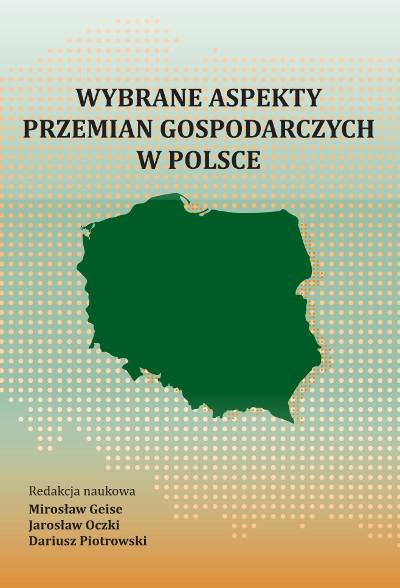 Wybrane aspekty przemian gospodarczych w Polsce