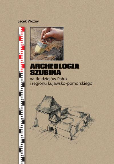 Archeologia Szubina