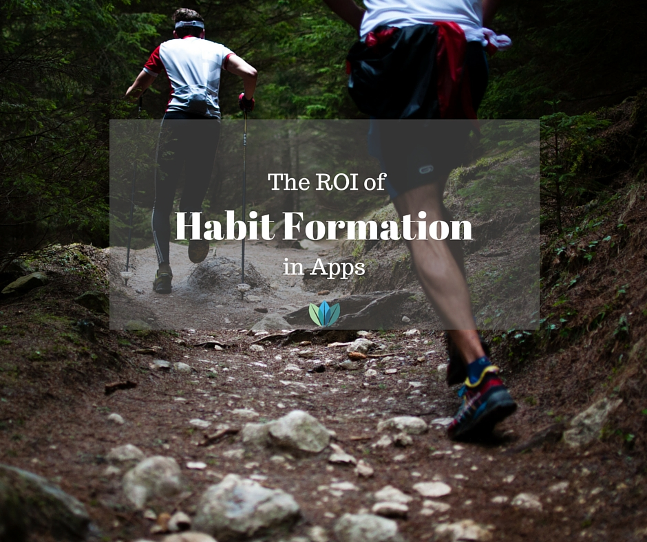the ROI of Habit Formation Features in Apps