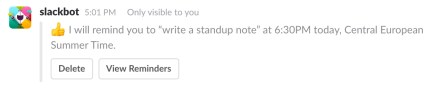 Slack will know to remind me at 19:00 CET