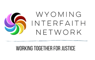 Wyoming Interfaith Network - Working Together for Justice
