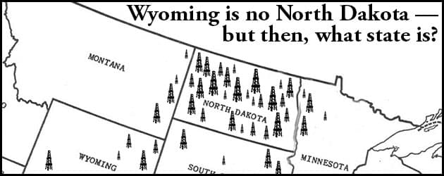 Wyoming is no North Dakota — but then, what state is