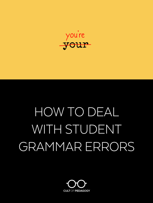 small resolution of How to Deal with Student Grammar Errors   Cult of Pedagogy