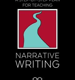 a step by step plan for teaching narrative writing [ 773 x 1024 Pixel ]