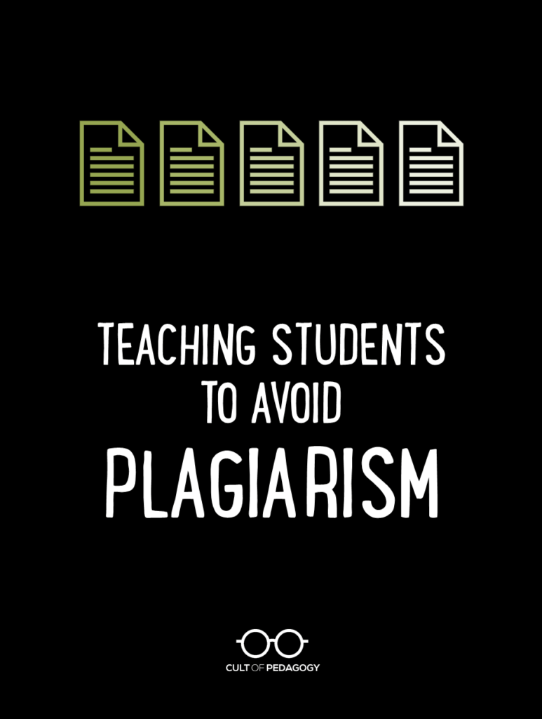hight resolution of Teaching Students to Avoid Plagiarism   Cult of Pedagogy